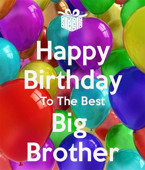 Happy Birthday Big Quotes 17 Best Images About My Brother On Pinterest I Love