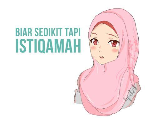 Cerita Anime Hijab Istiqamah Islamic Quotes Kata Hikmah Renungan Bersama
