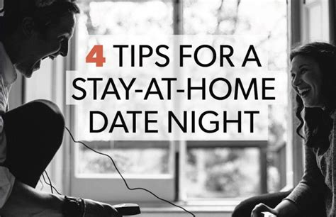4 tips for a stay at home date