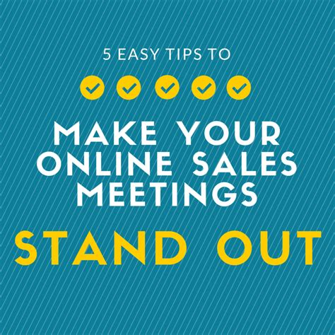 5 Simple Tips To Make 5 Easy Tips To Make Your Sales Meetings Stand Out