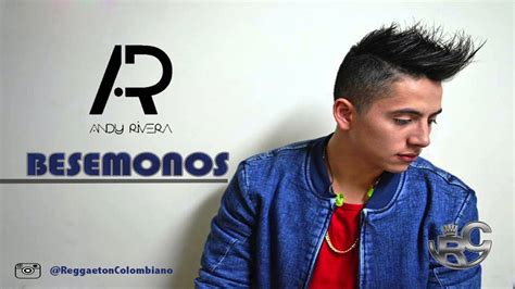 andy rivera 2016 andy rivera bes 233 monos oficial 174 2016 youtube