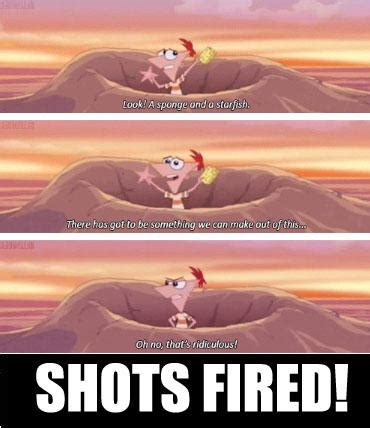 Shots Meme - phineas and ferb shots fired shots fired know your meme