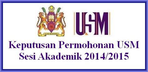 permohonan pinjaman pelajaran mara 2014 2015 diploma dan ijazah keputusan permohonan usm sidang akademik 2014 2015