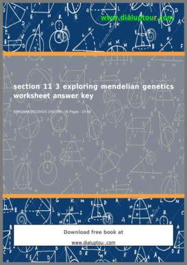 section 11 3 exploring mendelian genetics answers section 11 3 exploring mendelian genetics answers fill