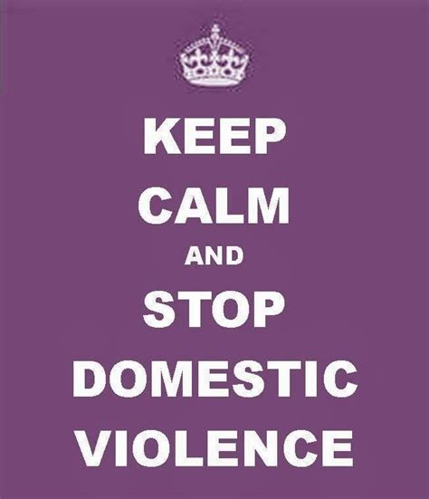 domestic violence quotes domestic violence awareness month quotes quotesgram