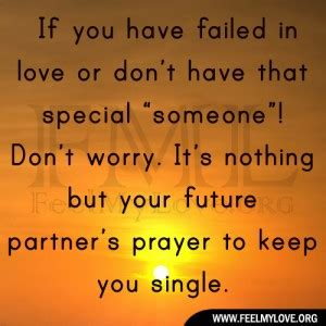 Are You Single And Loving It Or Not by My Future Will Not Fail Quotes Quotesgram