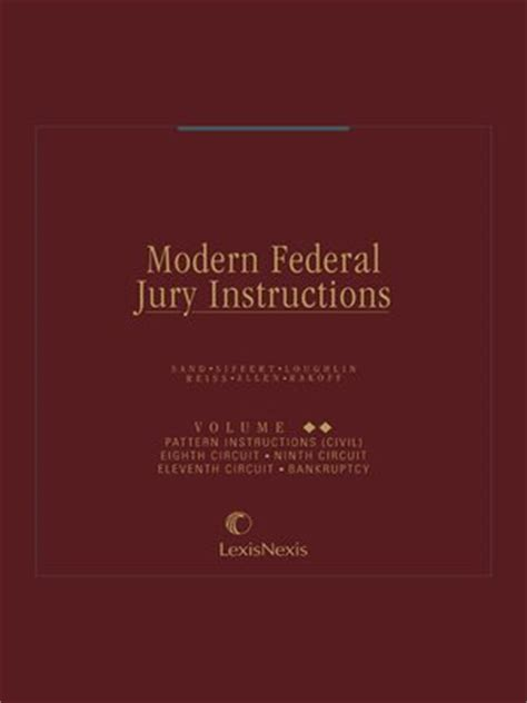 federal judicial center pattern jury instructions modern federal jury instructions by leonard b sand