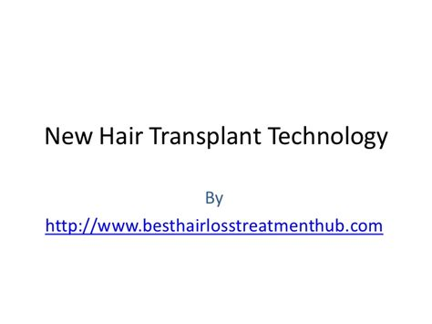New Hair Transplant Technology | new hair transplant technology