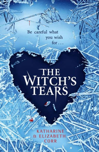 libro the witchs tears the the witch s tears the witch s kiss trilogy book 2 by katharine corr elizabeth corr nook