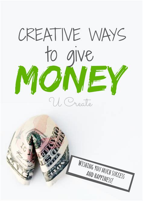 creative ways to give money for any occasion u create