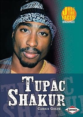 biography tupac book tupac shakur by carrie golus reviews discussion
