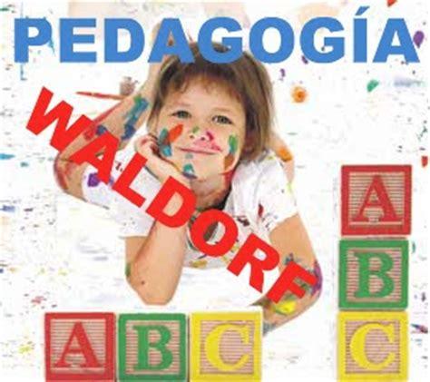 libro pedagogia waldorf una educacion actividades para educaci 243 n infantil pedagog 237 a waldorf