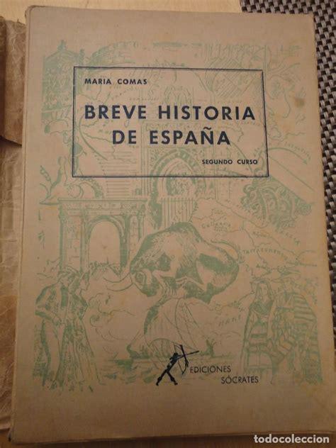 libro breve historia de espaa breve historia de espa 241 a segundo curso maria comprar libros antiguos de texto y escuela en