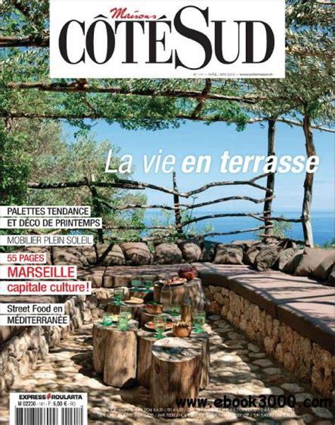 Cote Sud Magazine by Cote Sud Magazine Avril Mai 2013 Free Ebooks