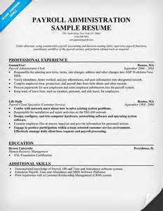 Payroll Officer Sle Resume by Free Payroll Administration Resume Help Resume Prep Resume Exles Resume And
