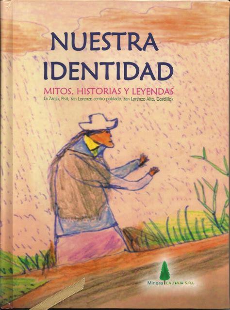 libro la identidad cultural no cr 211 nicas pisadiablescas libros para san miguel nuestra identidad mitos historias y leyendas