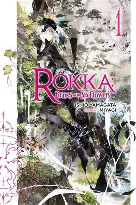 lightbringer legends of light book 1 volume 1 books open forum rokka braves of the six flowers vol 1