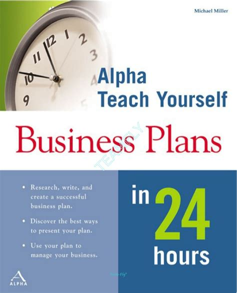 alpha books alpha books teach yourself business plans in 24 hours