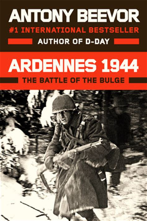 libro ardennes 1944 hitlers last antony beevor reconstructs the battle of the in
