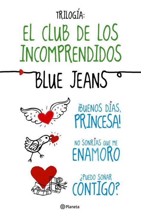 buenos dias princesa libro completo para leer gratis el club de los incomprendidos de blue jeans pequeocio