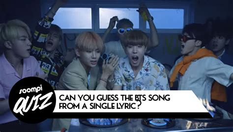 bts quiz soompi quiz can you guess the bts song from a single lyric soompi