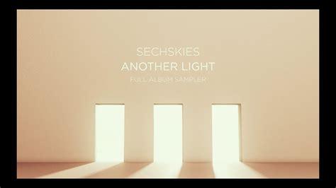 Sechskies Another Light A sechskies another light sler