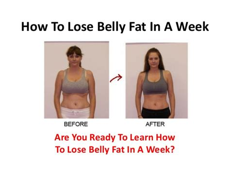 How To Shed Belly In A Week loosing belly