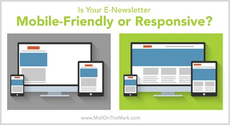 mobile friendly email template responsive vs mobile friendly e newsletters mail on the