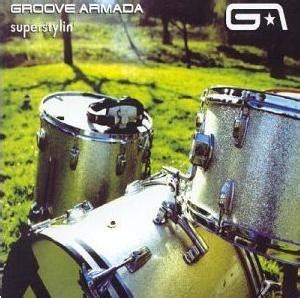 groove armada wiki superstylin