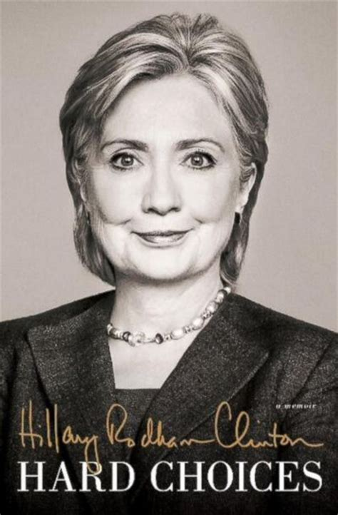 Hillary Clinton Biography Hard Choices | hillary clinton tries to handle caign crises now