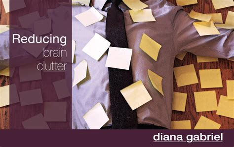 reducing clutter more solutions to overwhelm and stress reducing brain clutter