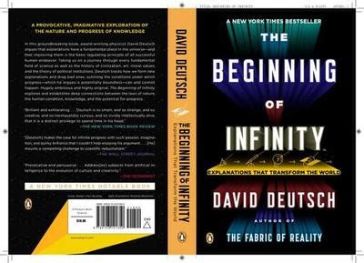 the beginning of infinity by david the beginning of infinity explanations that transform the
