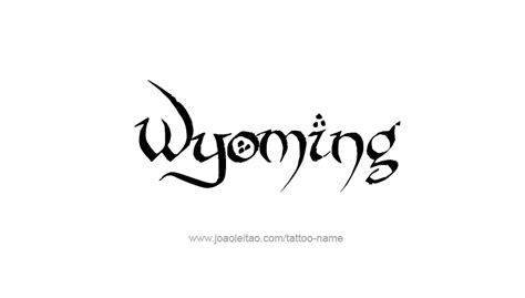 wyoming tattoos wyoming usa state name designs tattoos with names