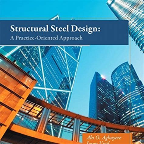 Solution Manual For Structural Steel Design A Practice