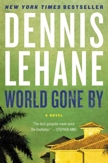 libro world gone by world gone by by dennis lehane paperback barnes noble 174