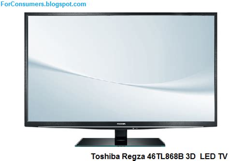 Tv Led Toshiba Januari toshiba regza 46tl868b 3d led tv price review and specs test and review