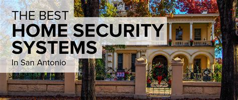 home security in san antonio freshome