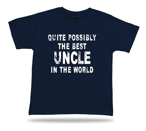 T Shirt Best In The World quite possibly the best in the world t shirt occasion gift birhday present