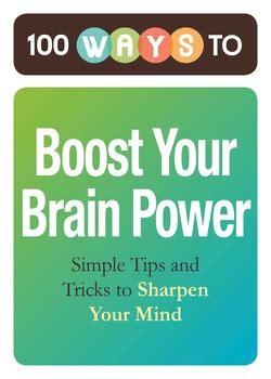 brain power ebook 100 ways to boost your brain power ebook by adams media