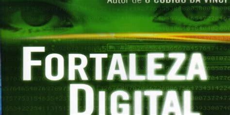 fortaleza digital resenha fortaleza digital dan brown