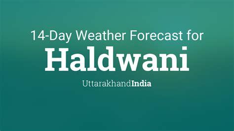 haldwani uttarakhand india  day weather forecast