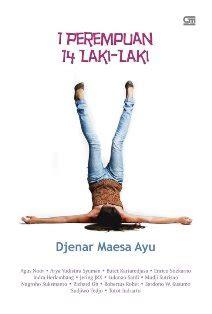Djenar Maesa Ayu Nayla 1 literatur indonesia legi intellexi et condemnavi