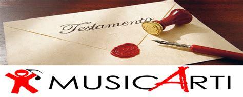 come si fa un testamento olografo musicarti lascito testamentario testamento alla musica