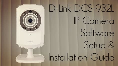 d link ip setup d link dcs 932l ip software setup installation