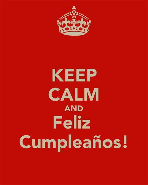 feliz cumpleanos te amo mama keep calm and posters 60 best tarjeta cumplea 241 os images on pinterest amigos