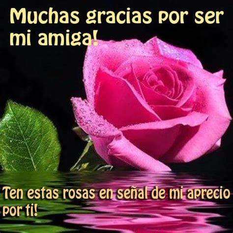 imagenes bonitas de amistad con flores imagenes bonitas de rosas con frases de amistad para compartir