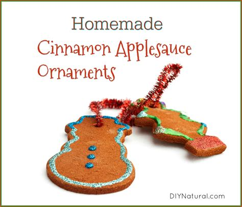 homemade ornaments a cinnamon applesauce ornaments recipe