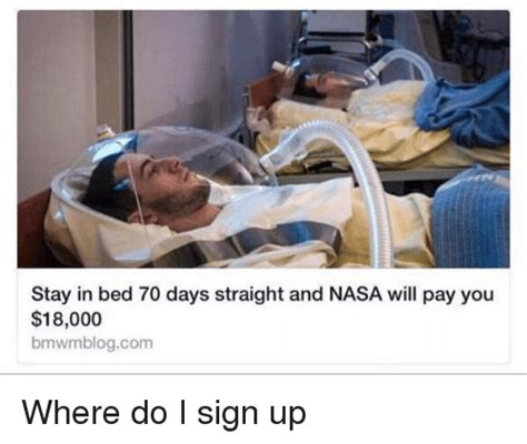 stay in bed 70 days straight and nasa will pay you 18000