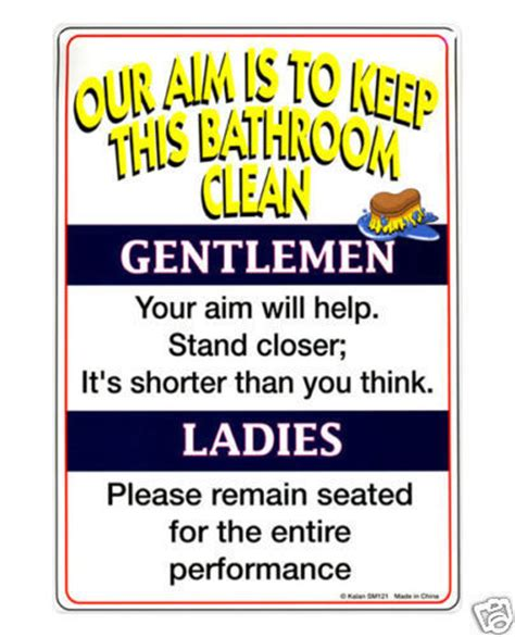 funny bathroom sign our aim is to keep this bathroom clean