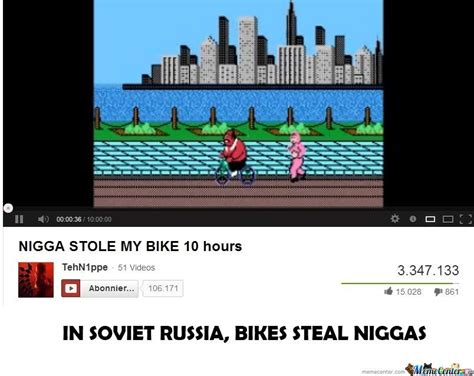 Nigga Stole My Bike Meme - nigga stole my bike by realgs99 meme center